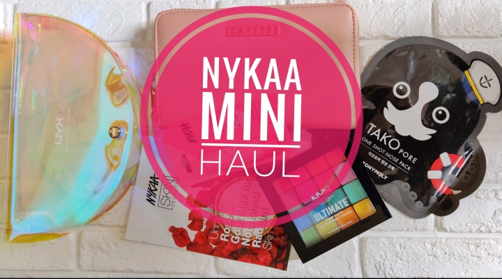 Nykaa Mini Haul 2019