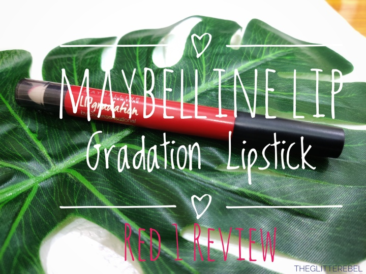 Maybelline New York Lip Gradation Red 1Review