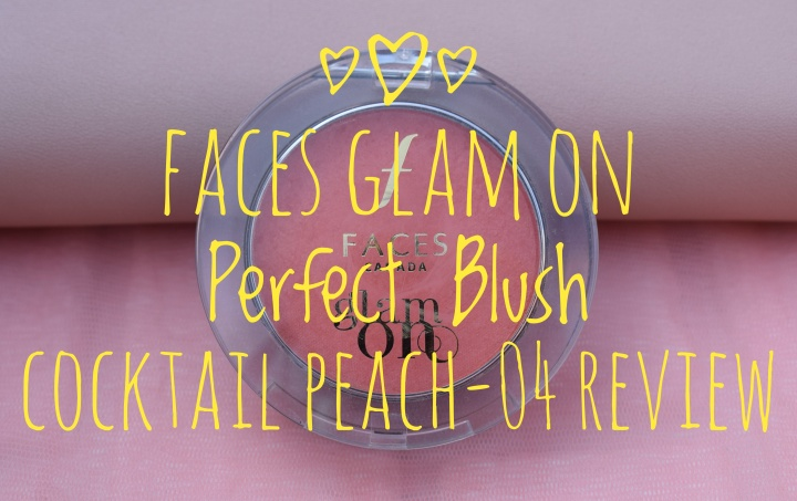 Faces Glam On Perfect Blush Cocktail Peach-04 Review